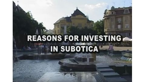 Reasons for investing in Subotica